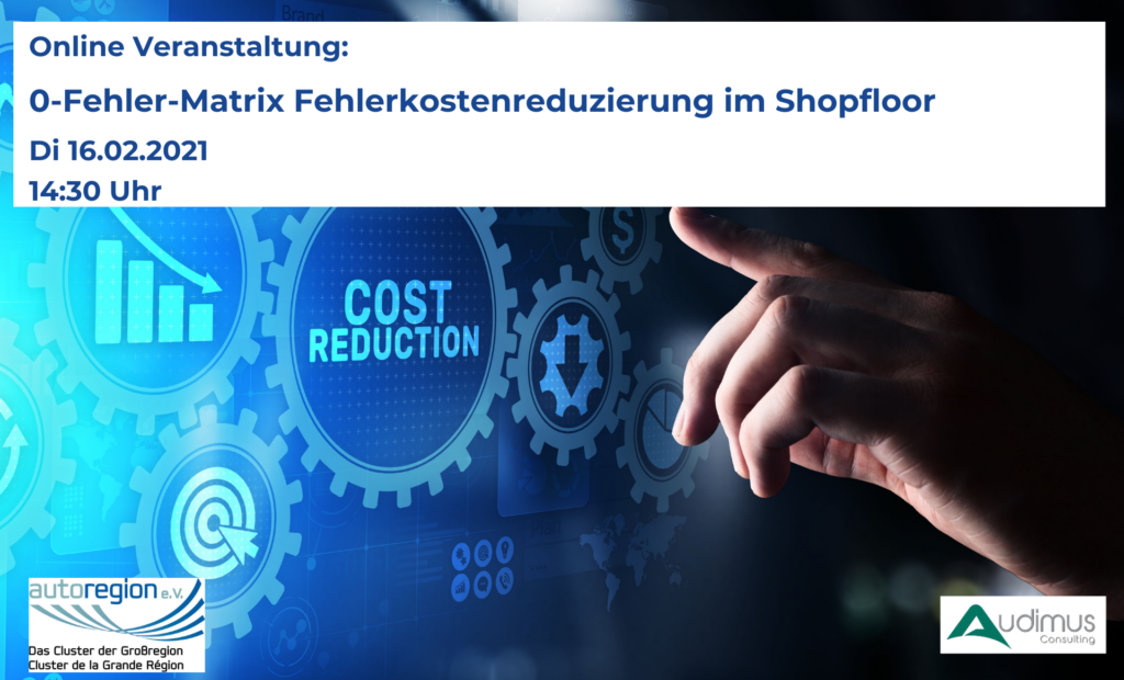 online Veranstaltung: 0-Fehler-Matrix Fehlerkostenreduzierung im Shopfloor